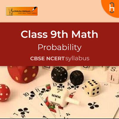 Theory | CBSE | Class 9 | Math | Probability