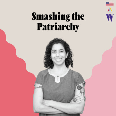 Episode 08 - Smashing the Patriarchy