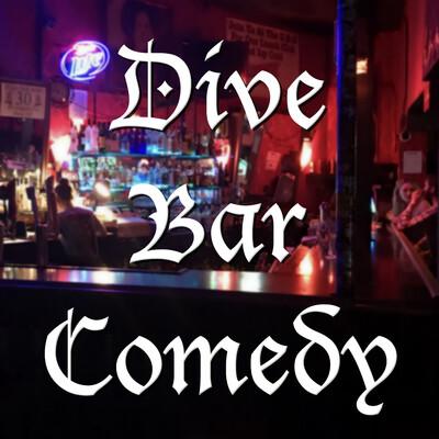 Dive Bar Comedy