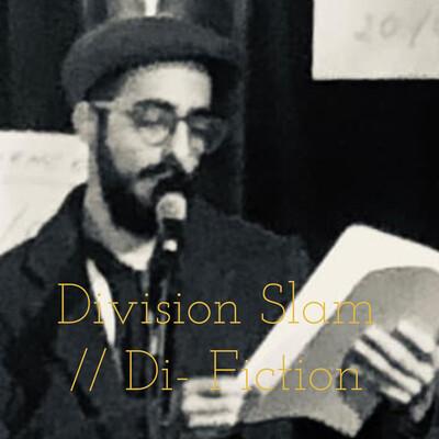 Division Slam   Di- Fiction