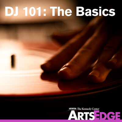 DJ 101: The Basics