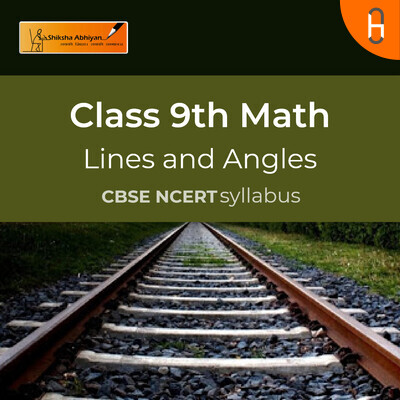 Theory 1 | CBSE | Class 9 | Math | Lines and Angles