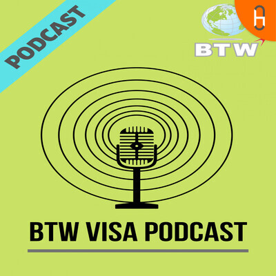 BTW Visa Podcast