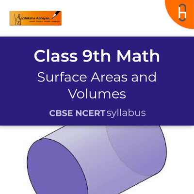 Question set 10 | CBSE | Class 9 | Math | Surface Areas and Volumes