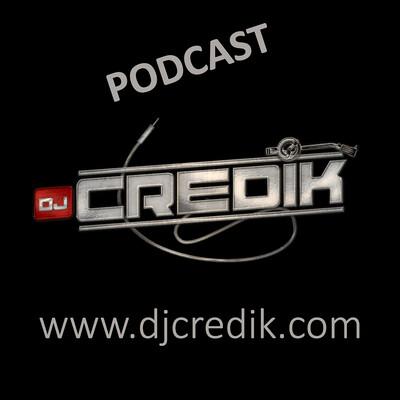 DJ CREDIK PODCAST