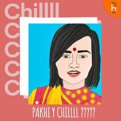 Pakhi Y Chillll ?????