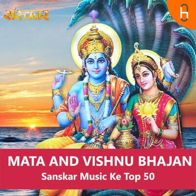 MATA AND VISHNU BHAJAN || Sanskar Music Ke Top 50