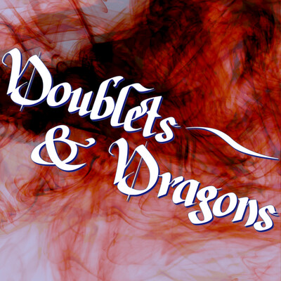 Doublets and Dragons