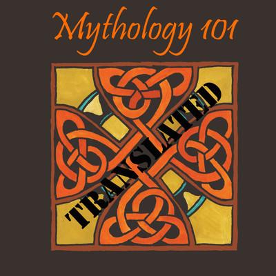 Mythology Translated
