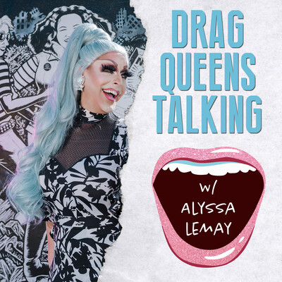 Drag Queens Talking