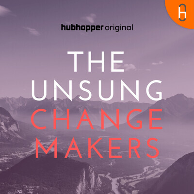The Unsung Changemakers