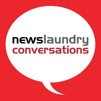 Newslaundry Conversations