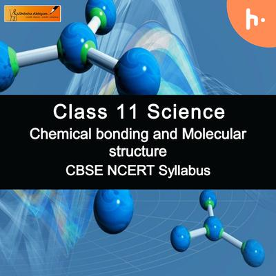 Theory part-2|CBSE Class 11 | Chemistry | Chemical Bonding and Molecular Structure