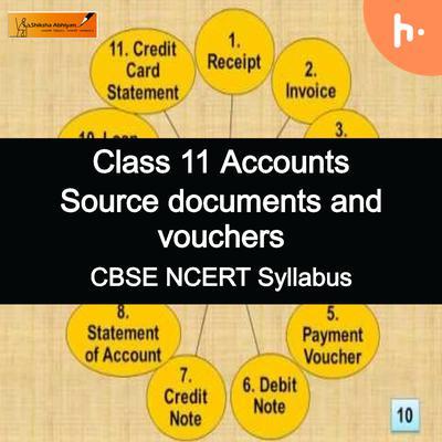 Theory Set   CBSE   Class 11   Source Documents & Vouchers