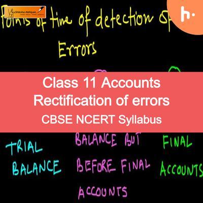 Theory Set   CBSE   Class 11   Accountancy   Rectification of Errors