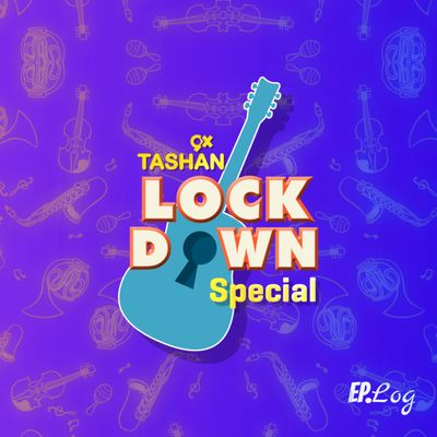 9x Tashan Lockdown Special Podcast