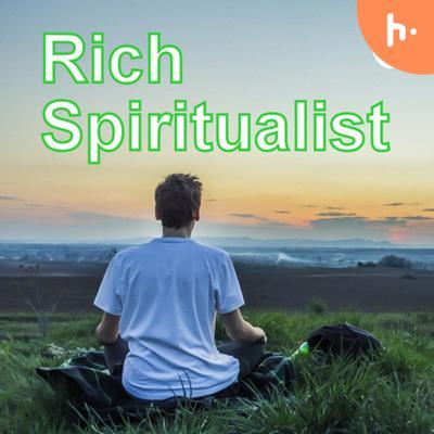 Rich Spiritualist