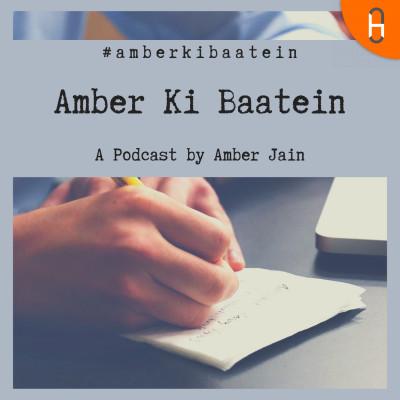 Amber Ki Baatein