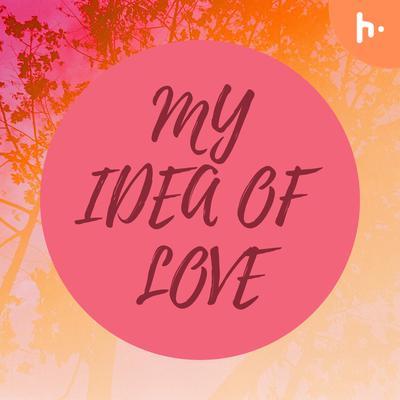 Free Verse (bi-lingual) Poetry - My Idea of love