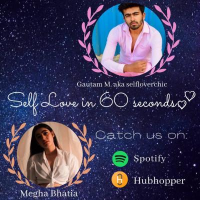 Self Love talk with Gautam M.