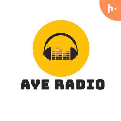 Aye Radio_Episode 2