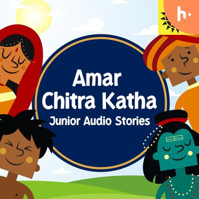 Amar Chitra Katha Junior - English Audio Stories