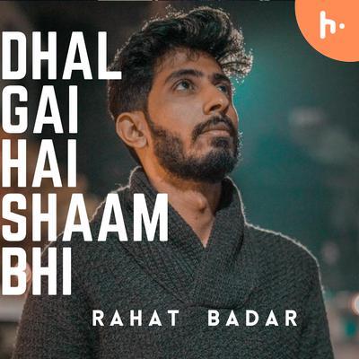 Dhal Gai Hai Shaam Bhi