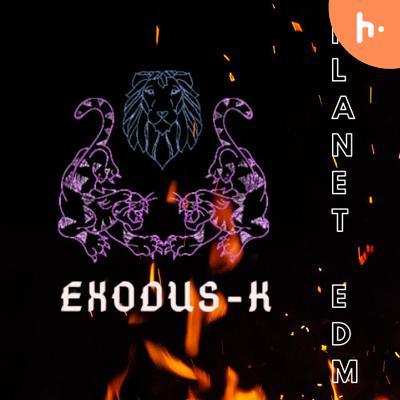 Exodusk Planet EDM