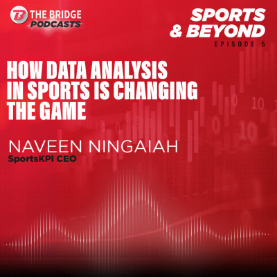 How Data Analysis In Sports Is Changing The Game | Naveen Ningaiah