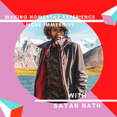 2: Responsible Homestay Living and Community Participation with Sayan Nath