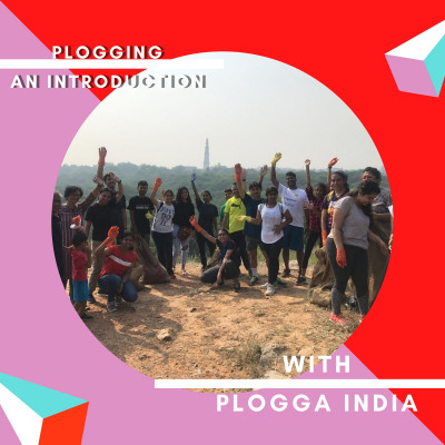 11: Plogging FEAT Plogga India