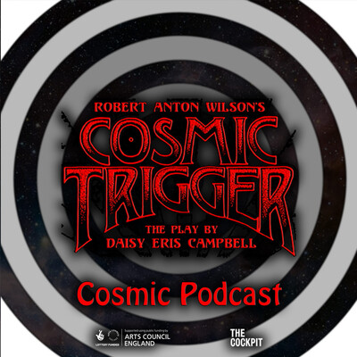 Cosmic Trigger Podcast