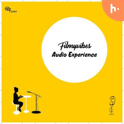 Filmyvibes Audio Experience