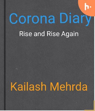 Corona Diary Rise and Rise Again
