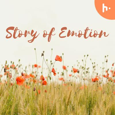 Story of Emotion