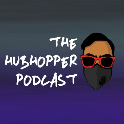 The Hubhopper Podcast