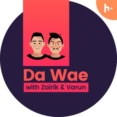 DaWae Podcast