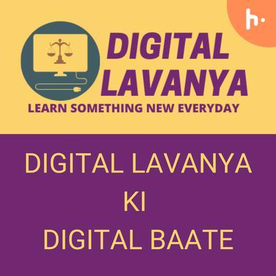 Digital Lavanya Ki Digital Baate