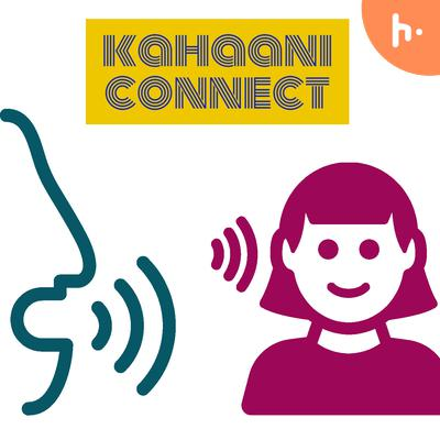 Kahaani connect