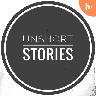 Unshort Stories
