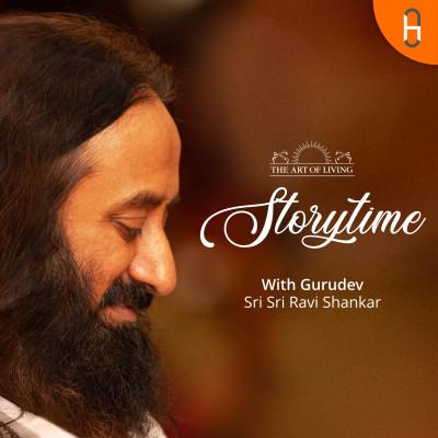 Storytime With Gurudev Sri Sri Ravi Shankar