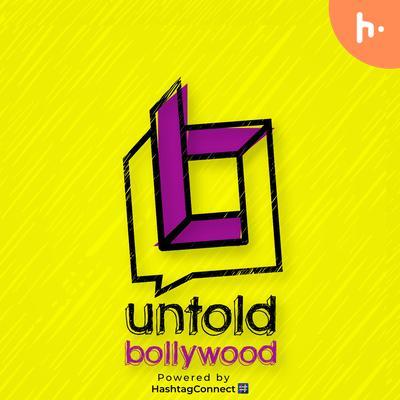 Untold Bollywood