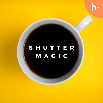 Shutter Magic