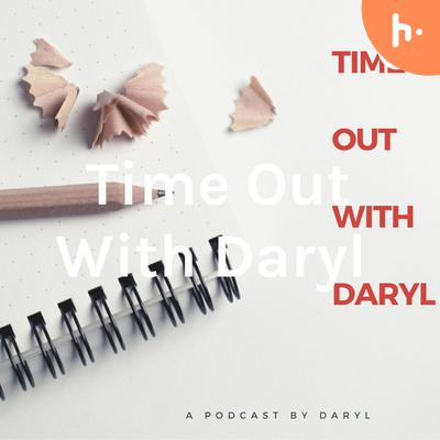 Time Out With Daryl
