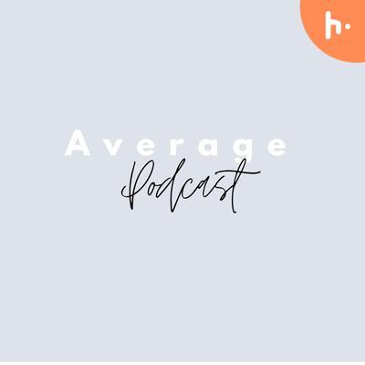 Average Podacst