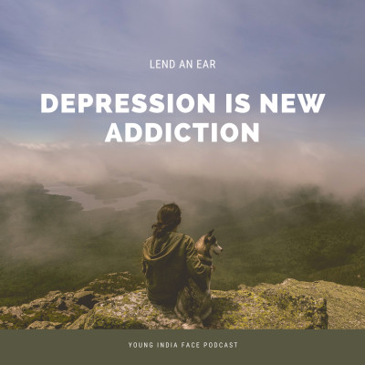 Depression is becoming addiction