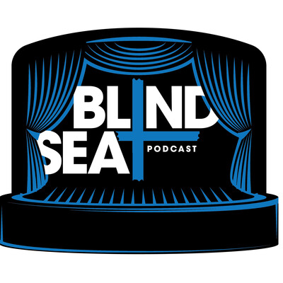 Blind Seat Podcast