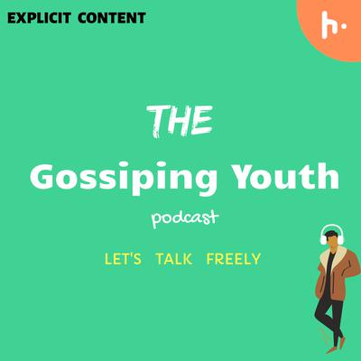 The Gossiping Youth