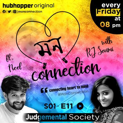 EP : 11. Judgemental Society ft. Neel Bhattacharya । নীল ভট্টাচার্যের সঙ্গে আড্ডা ।