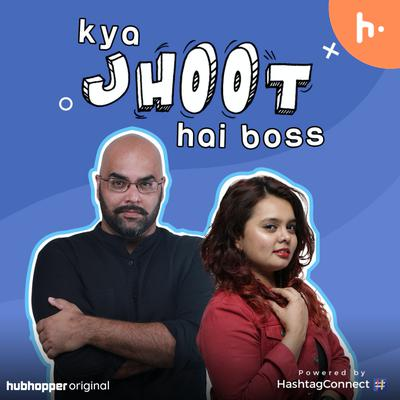 Kya Jhoot Hai Boss